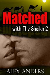 Matched with the Sheikh 2 (BBW, BDSM Erotica Romance)
