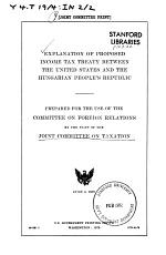 Explanation of Proposed Income Tax Treaty Between the United States and the Hungarian People's Republic