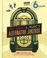 BBC Radio 6 Music s Alternative Jukebox PDF