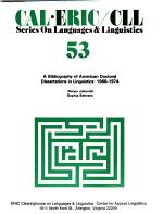 A Bibliography of American Doctoral Dissertations in Linguistics, 1968-1974