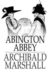 Abington Abbey: A Novel