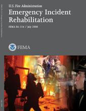 Emergency Incident Rehabilitation