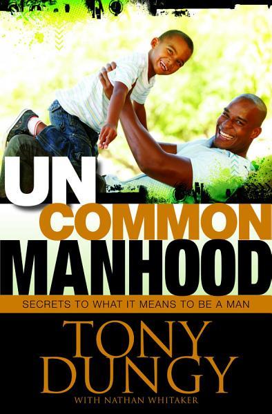 Download Uncommon Manhood Book