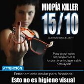 10/15 - Miopía Killer España