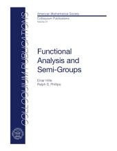 Functional Analysis and Semi-groups: Volume 31, Part 1