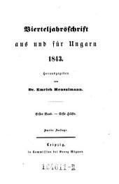 Vierteljahrsschrift aus und für Ungarn ... herausgegeben von Dr. Emrich Henszlmann: Volume 1
