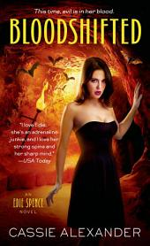 Bloodshifted: An Edie Spence Novel