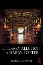 Literary Allusion In Harry Potter Book PDF
