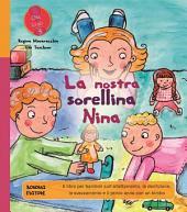 La nostra sorellina Nina