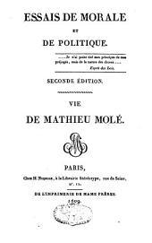 Essais de morale et de politique ; Vie de Mathieu Molé