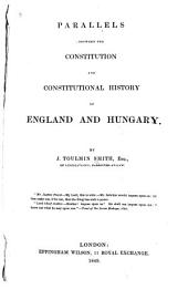 Parallels Between the Constitution and Constitutional History of England and Hungary