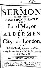 A sermon [on Amos iv, 11, 12] preached before the ... lord-mayor and aldermen of the city of London ... September 2: Volume 11