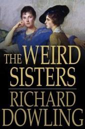 The Weird Sisters: A Romance
