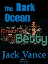 The Dark Ocean
