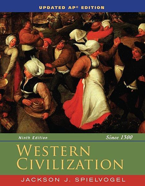Western Civilization Since 1300 Updated Ap Edition
