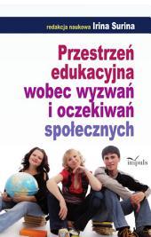 Przestrzeń edukacyjna wobec wyzwań i oczekiwań społecznych