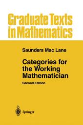 Categories for the Working Mathematician: Edition 2