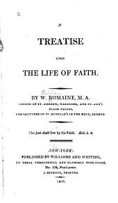A Treatise Upon the Life of Faith