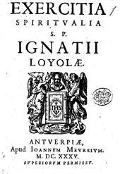 Exercitia spiritualia S.P. Ignatii Loyolae