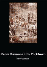 From Savannah to Yorktown PDF
