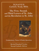 The First  Second and Third Letters of St  John and the Revelation to John  2nd Ed    Ignatius Catholic Study Bible Book