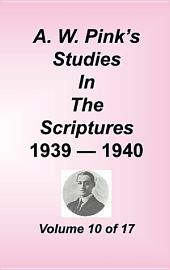 A. W. Pink's Studies in the Scriptures: Volume 10