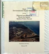 Naval Air Station, Barbers Point, Hawaii, the Diposal and Reuse of Land and Facilities: Environmental Impact Statement
