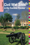 Insiders  Guide to Civil War Sites in the Eastern Theater PDF