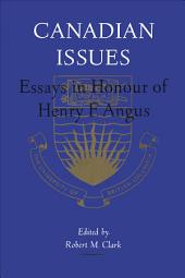 Canadian Issues: Essays in Honour of Henry F. Angus
