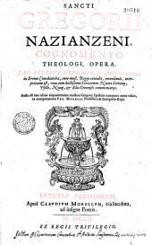 Sancti Gregorii Nazianzeni, Cognomento Theologi, Opera