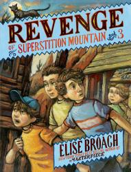 Revenge Of Superstition Mountain Book PDF