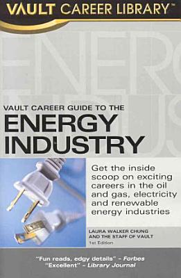 Vault Career Guide to the Energy Industry PDF