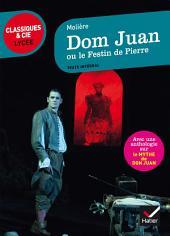 Dom Juan ou le Festin de Pierre: suivi d'une anthologie sur le mythe de Don Juan