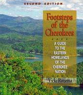 Footsteps of the Cherokees, 2nd ed.