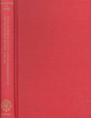Royal Historical Society Annual Bibliography of British and Irish History  Publications of 1998 PDF