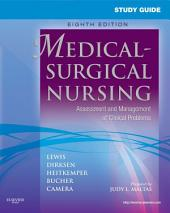 Study Guide for Medical-Surgical Nursing - E-Book: Assessment and Management of Clinical Problems, Edition 8