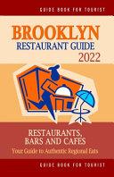 Brooklyn Restaurant Guide 2022