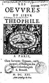 Les Oeuvres du Sieur Théophile ( Vers lim. de Boisrobert, Des Barreaux, Saint-Amant)