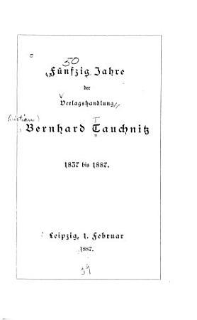 F  nfzig jahre der verlagshandlung Bernhard Tauchnitz PDF