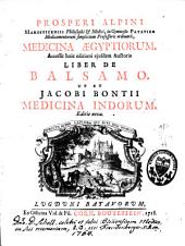 Medicina Aegyptiorum, Accessit huic editioni ejusdem auctoris liber de balsamo. Ut et Jacobi Bontii Medicina Indorum
