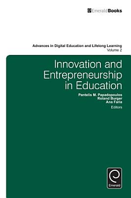 Innovation and Entrepreneurship in Education