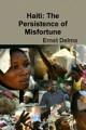 Haiti  The Persistence of Misfortune