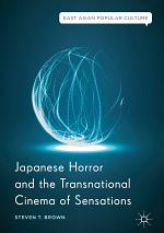 Japanese Horror and the Transnational Cinema of Sensations