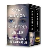 The Good Girl & The Marriage Lie: An Anthology