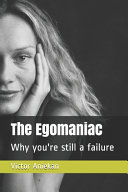 The Egomaniac PDF