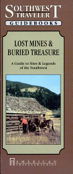 Southwest Traveler Lost Mines And Buried Treasure Book PDF