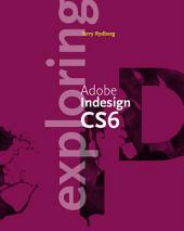 Exploring Adobe InDesign CS6