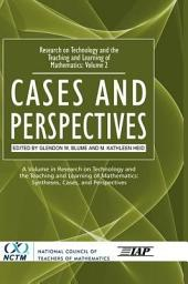 Volume 2: Cases and Perspectives
