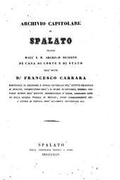 Archivio capitolare di Spalato: tratto dall' I.R. Archivio Secreto di Casa di Corte e di Stato