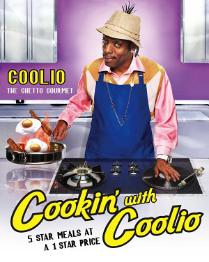 Cookin  with Coolio